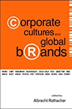 Corporate Cultures and Global Brands by…