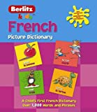 Berlitz Publishing: Berlitz Kid's French Picture Dictionary