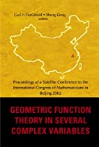 Geometric Function Theory In Several Complex…
