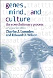 Wilson, Edward O.: Genes, Mind, And Culture: The Coevolutionary Process