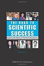 The Road to Scientific Success: Inspiring…