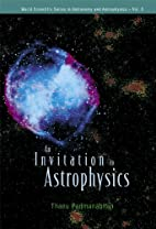 An Invitation to Astrophysics by Thanu…