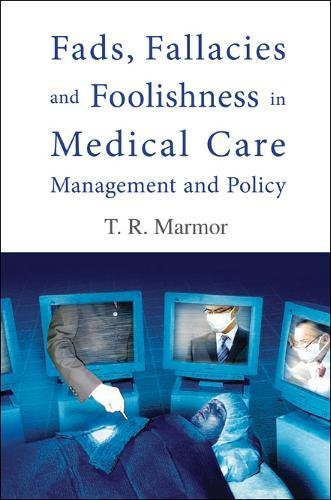 fads-fallacies-and-foolishness-in-medical-care-management-and-policy