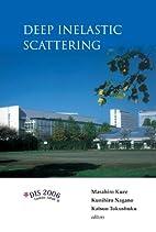 Deep Inelastic Scattering: Proceedings of…