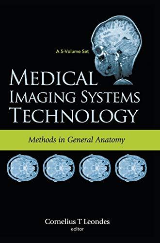 medical-imaging-systems-technology-methods-in-general-anatomy-medical-imaging-systems-technology-v-3