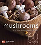 Mushrooms: Great Recipe Ideas With a Classic…