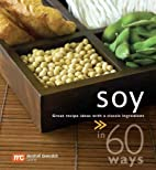 Soy in 60 Ways by Marshall Cavendish Cuisine