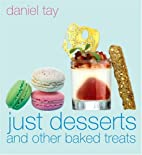 Just Desserts and Other Baked Treats by…