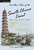 Michael Wise: Traveller's Tales of the South China Coast