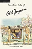 Michael Wise: Traveller's Tales of Old Japan