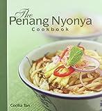 Tan, Cecilia: The Penang Nyonya Cookbook