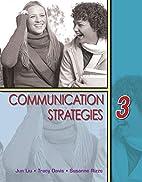 Communication Strategies 3 by Jun Liu