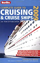 Berlitz Complete 2009 Guide to Cruising &…