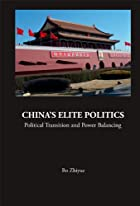 China's Elite Politics: Political Transition&hellip;