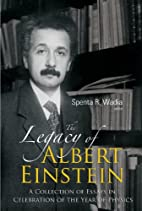 The Legacy of Albert Einstein: A Collection…
