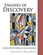 Engines of Discovery: A Century of Particle…