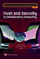 Trust and Security in Collaborative…