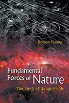 Fundamental Forces of Nature: The Story of…
