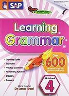 Learning Grammar, Workbook 4 by Lana Israel