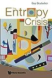 Deutscher, Guy: The Entropy Crisis