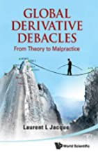 Global Derivatives Debacles: From Theory to…