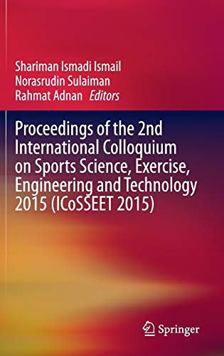 proceedings-of-the-2nd-international-colloquium-on-sports-science-exercise-engineering-and-technology-2015-icosseet-2015-wireless-networks