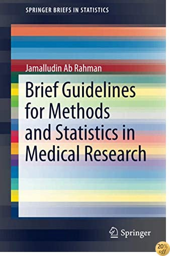 Brief Guidelines for Methods and Statistics in Medical Research (SpringerBriefs in Statistics)