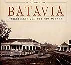 Batavia in nineteenth century photographs by…