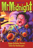 Mr Midnight # 5: Happy Birthday Horrors by…