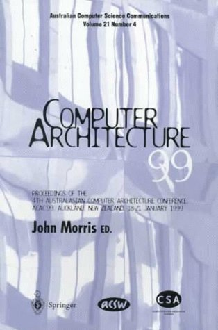 computer-architecture99-proceedings-of-the-4th-australasian-conference-on-computer-architecture-acac99