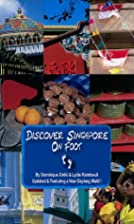 Discover Singapore on Foot by Dominique…