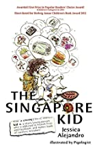 The Singapore Kid by Jessica Alejandro