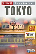 Insight City Guide Tokyo by Insight Guides
