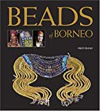 Munan, Heidi: Beads of Borneo