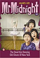 Mr Midnight 37 - The Dead Are Dancing by…