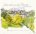 Gardens of Paris Sketchbook by Fabrice…