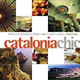Sarah Andrews: Catalonia Chic (Chic Destination)