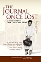 The Journal Once Lost - Extracts From The…