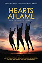 Hearts Aflame - Living the Passion for…