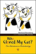 Who Cloned My Cat?: Fun Adventures in…