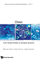 Chaos: From Simple Models to Complex Systems…