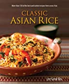 Classic Asian Rice by Lee Geok Boi