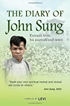 The Diary of John Sung by Compiled by LEVI