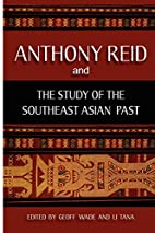 Anthony Reid and the Study of the Southeast…