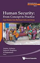 Human Security: From Concept to Practice --…