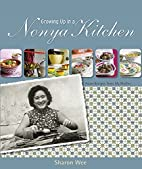 Growing Up In A Nonya Kitchen by Sharon Wee