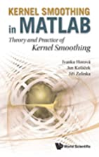 Kernel smoothing in MATLAB : theory and…
