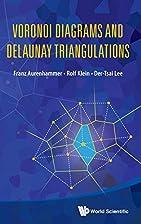 Voronoi Diagrams and Delaunay Triangulations…