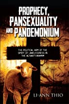 Prophecy, Pansexuality and Pandemonium by…
