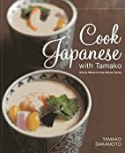 Cook Japanese with Tamako: Hearty Meals for…